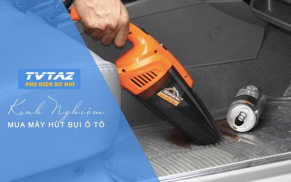TVTAZ - Nơi cung cấp máy hút bụi ô tô chất lượng, giá ưu đãi trên toàn quốc
