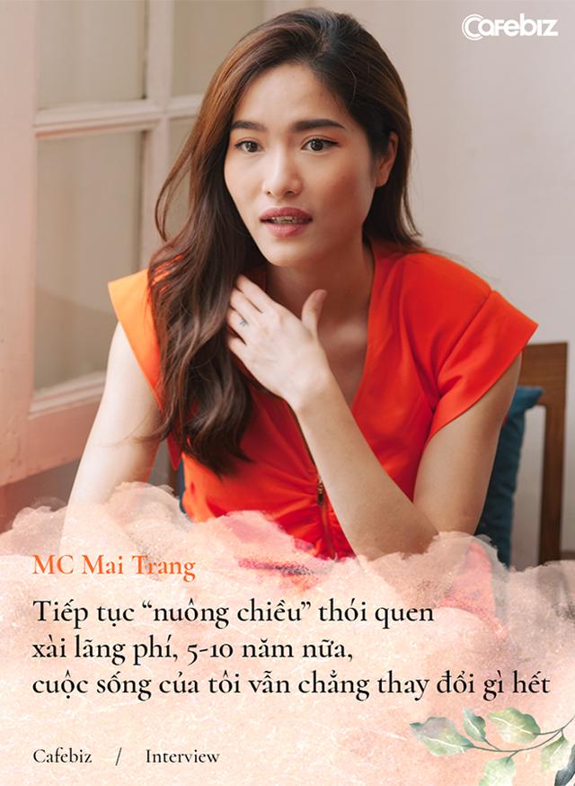 Từng đi shopping tiêu hết 10-15 triệu đồng một lúc, MC Mai Trang: Đừng theo đuổi tự do tài chính, hãy theo đuổi tự tin tài chính! - Ảnh 2.