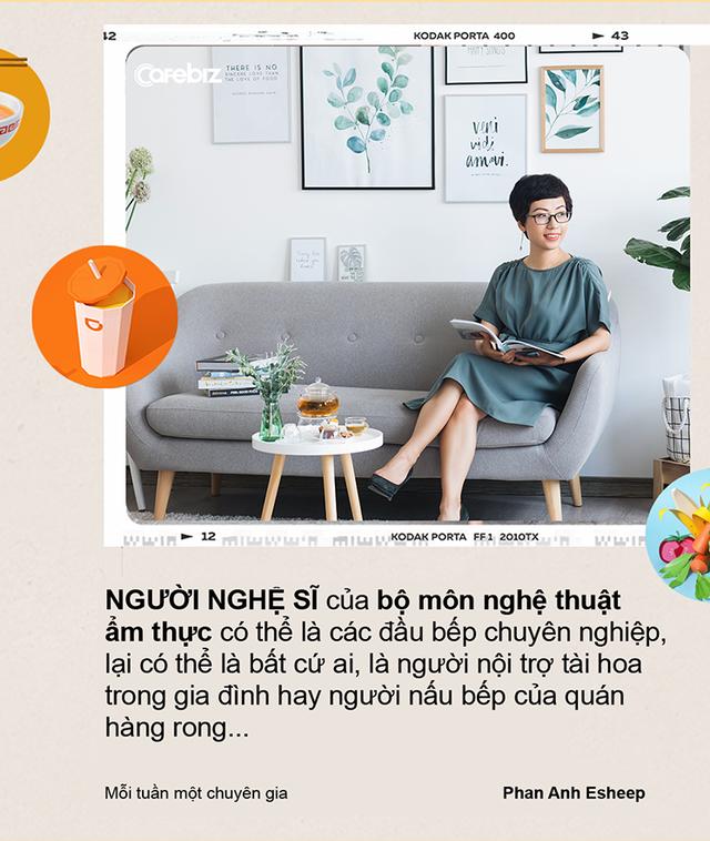 Phan Anh Esheep: Food blogger là nghề ngồi mát ăn bát vàng – Đúng! Nếu anh, chị food blogger đó vừa bán quạt, vừa làm nghề sơn bát… - Ảnh 3.