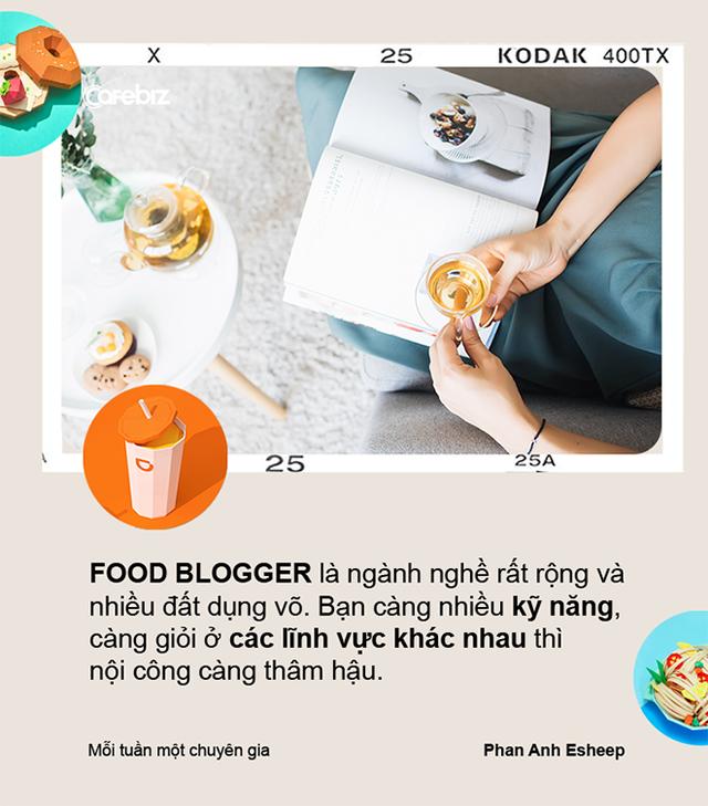 Phan Anh Esheep: Food blogger là nghề ngồi mát ăn bát vàng – Đúng! Nếu anh, chị food blogger đó vừa bán quạt, vừa làm nghề sơn bát… - Ảnh 7.