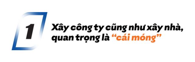 'Người xây công ty' Nguyễn Thành Nam: Vì sao các CEO Việt không xây công ty to được như xứ Tây? - Ảnh 1.