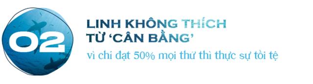Shark Thái Vân Linh: Linh không thích từ 'cân bằng', vì chỉ đạt 50% mọi thứ thì thực sự tồi tệ - Ảnh 4.