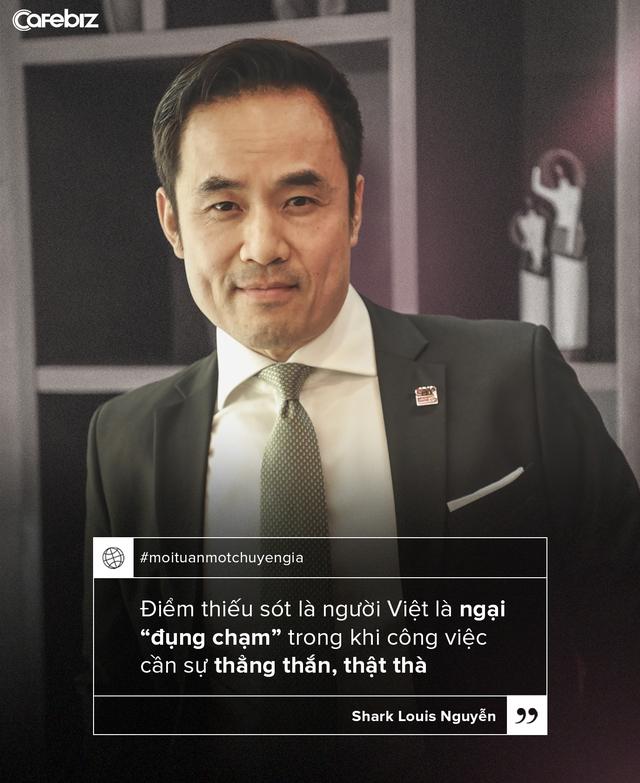 Shark Louis Nguyễn: Điểm thiếu sót của người Việt là ngại đụng chạm - Ảnh 5.