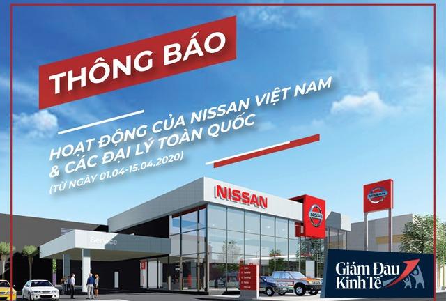 Sau Ford, Toyota, TC Motor và Honda, đến lượt Nissan Việt Nam tạm dừng sản xuất, lắp ráp ôtô vì Covid-19 - Ảnh 1.