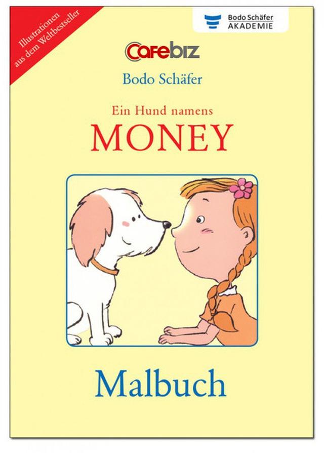 """""""A dog called Money"""": Cả bạn và con của bạn đều nên học cách theo đuổi ước mơ và tài phú - Ảnh 1."""