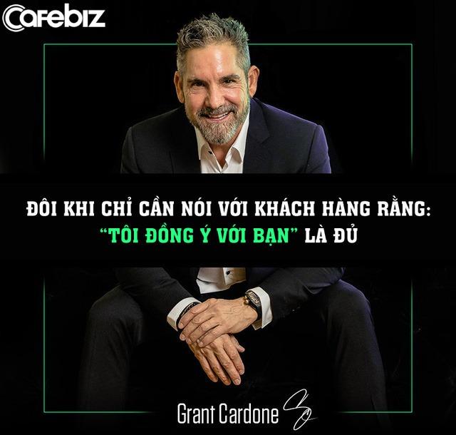 Phù thuỷ Grant Cardone: Từ thanh niên nghiện ngập, thất bại tới ông hoàng triệu đô và 10 bí quyết dẫn đầu ngành Sales - Ảnh 2.