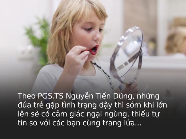 Cảnh báo tình trạng trẻ dậy thì sớm gấp 35 lần so với 10 năm trước: Bác sĩ Nhi chỉ ra những dấu hiệu dậy thì sớm, bố mẹ tuyệt đối không chủ quan - Ảnh 4.