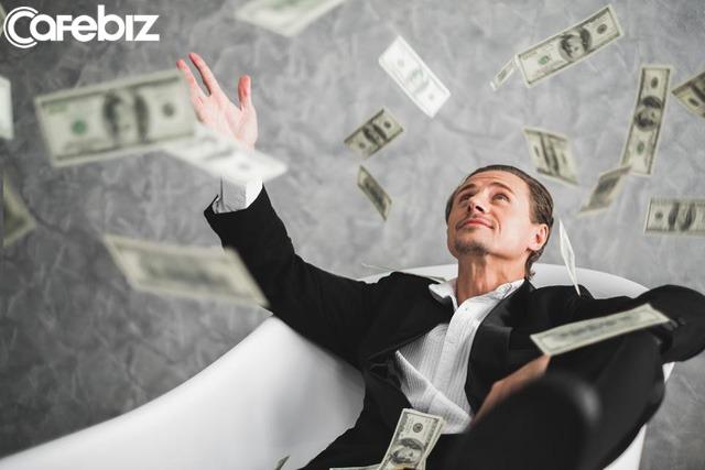 Quan niệm kiếm tiền của người giàu khác với bạn: Việc càng ra tiền càng không vất vả - Ảnh 1.