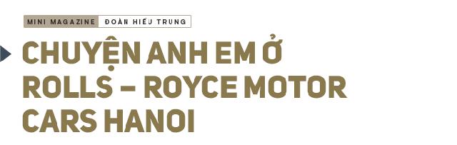 Ông chủ công ty phân phối siêu xe đắt nhất Việt Nam giải mã nghịch lý của những người sở hữu Rolls Royce - Ảnh 6.