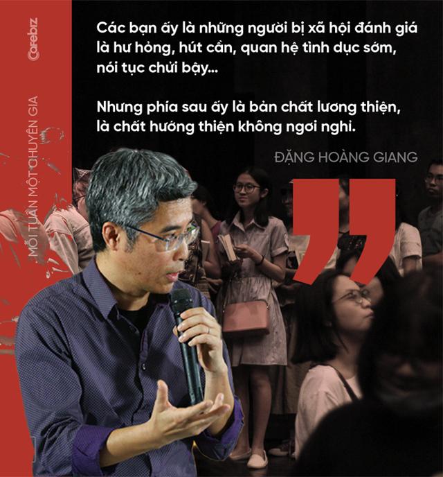 Tiến sĩ Đặng Hoàng Giang: Nhiều người trẻ bên ngoài trông hầm hố, cool ngầu… nhưng bên trong đổ vỡ, trống rỗng - Ảnh 4.