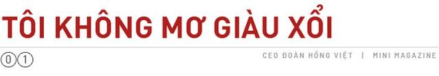 CEO Digiworld: Sở hữu khối tài sản lớn quá tầm hiểu biết của mình ngợp chứ - Ảnh 1.