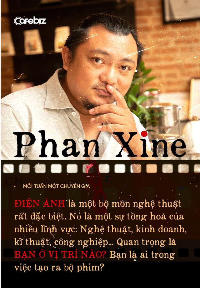 Đạo diễn trăm tỷ Phan Xine: Tạo ra một sản phẩm tốt sẽ ĐEM ĐẾN lợi nhuận, chứ không phải làm tất cả mọi thứ VÌ lợi nhuận, làm phim cũng vậy! - Ảnh 2.