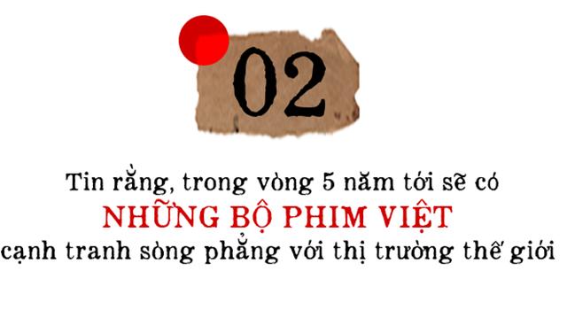 Đạo diễn trăm tỷ Phan Xine: Tạo ra một sản phẩm tốt sẽ ĐEM ĐẾN lợi nhuận, chứ không phải làm tất cả mọi thứ VÌ lợi nhuận, làm phim cũng vậy! - Ảnh 5.
