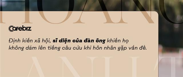 Chuyên gia sửa chữa hôn nhân Hoàng Anh Tú: Đàn ông vì ĐỊNH KIẾN nên hôn nhân do phụ nữ ĐỊNH ĐOẠT - Ảnh 4.