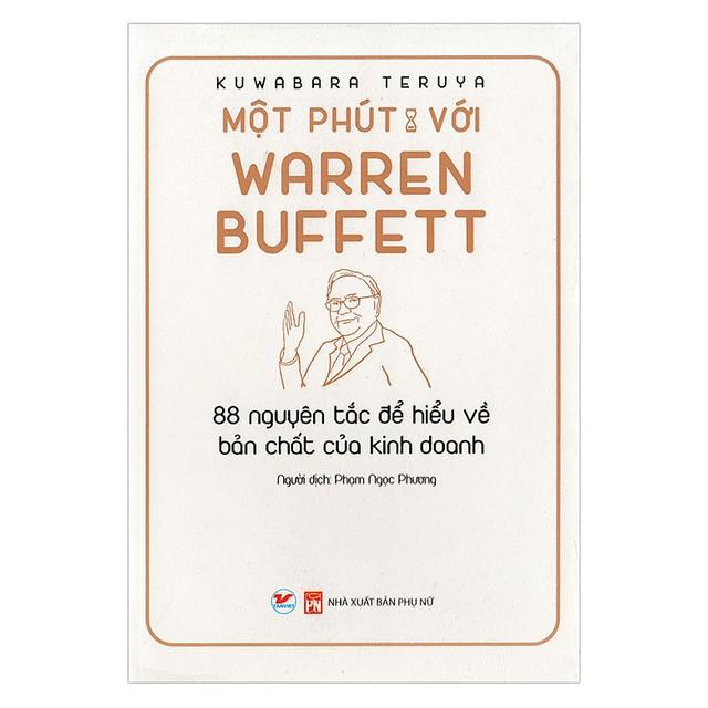 Một phút cùng những người xuất chúng: Bộ sách đúc kết những bài học, kinh nghiệm vàng từ Warren Buffet, Steve Jobs, Jeff Bezos... - Ảnh 5.