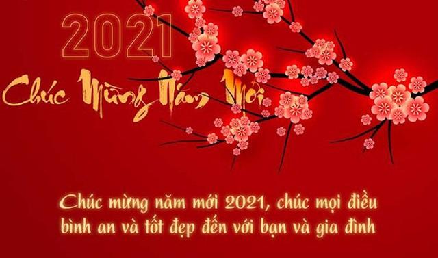 Tuyển tập những lời chúc mừng năm mới 2021 độc, lạ và ý nghĩa nhất cho gia đình, bạn bè, người thân - Ảnh 1.