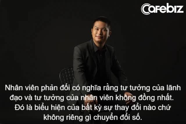 Những trải nghiệm nếm mật nằm gai và bài học đắt giá từ trải nghiệm của chuyên gia thực chiến chuyển đổi số với hàng ngàn doanh nghiệp Việt Nam - Ảnh 2.