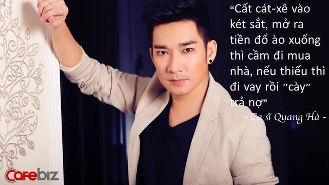 Ca sĩ Quang Hà tiết lộ bí quyết sở hữu 14 căn nhà và cách đầu tư BĐS: Cất cát-xê vào két sắt, mở ra tiền đổ ào xuống thì cầm đi mua nhà, nếu thiếu thì đi vay rồi cày trả nợ - Ảnh 1.