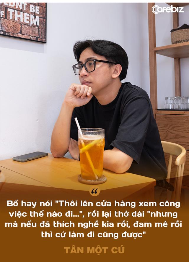 Tân Một Cú - thiếu gia nhà Phở 10 Lý Quốc Sư: Làm YouTube nghèo hơn bán phở! - Ảnh 6.
