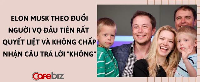 Elon Musk: Ly hôn 3 lần và chưa từng rửa bát mỗi tối, luôn là 'kèo trên' trong mọi mối quan hệ vợ chồng, yêu đương - Ảnh 2.