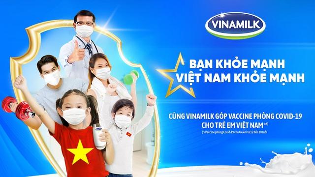 """""""Bạn khỏe mạnh, Việt Nam khỏe mạnh"""" - Chiến dịch của Vinamilk về sức khỏe cộng đồng và cùng ủng hộ Vaccine cho trẻ em - Ảnh 1."""