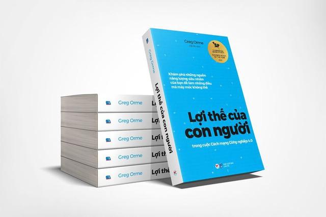 Làm thế nào để tạo ra lợi thế trong cuộc cách mạng 4.0? Cuốn sách này là câu trả lời - Ảnh 1.