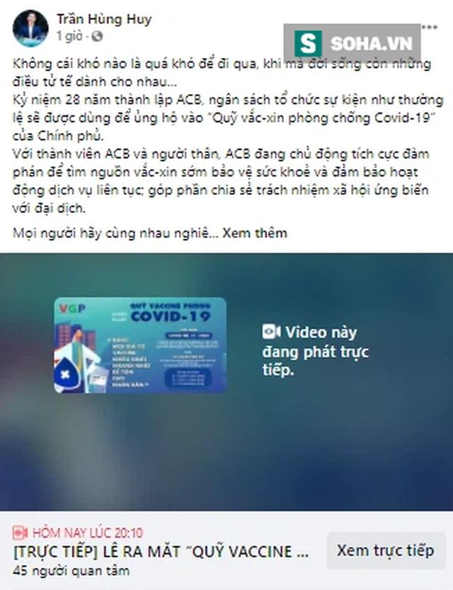 ACB ủng hộ 10 tỷ vào Quỹ vắc -xin, Chủ tịch ngân hàng trẻ nhất Việt Nam nói: Không cái khó nào là quá khó để đi qua, khi mà đời sống còn những điều tử tế dành cho nhau - Ảnh 1.