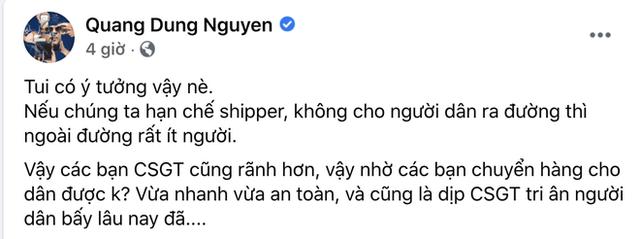 """Đạo diễn Quang Dũng bị chỉ trích dữ dội vì đề xuất CSGT làm shipper mùa dịch, loạt sao Việt hưởng ứng cũng nhận """"gạch đá"""" - Ảnh 1."""