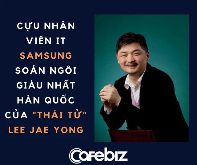 Cựu nhân viên IT Samsung soán ngôi giàu nhất Hàn Quốc của thái tử Lee Jae Yong - Ảnh 1.