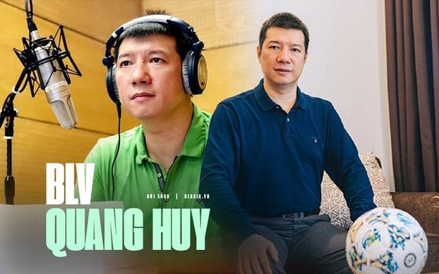 BLV Quang Huy: Cuộc đời toàn cua gắt, lần đầu phát sóng chỉ được vài chục nghìn, ăn 10 - 20 bát cơm để bình luận xuyên đêm - Ảnh 1.