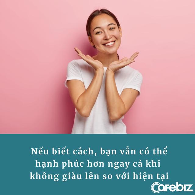 Tiền vừa có thể và vừa không thể mua được hạnh phúc nhưng nếu biết cách, bạn sẽ hạnh phúc hơn dù không giàu lên so với hiện tại - Ảnh 1.