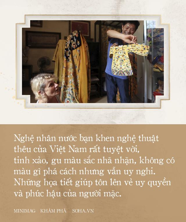 'Phù thủy' của những chiếc áo trăm triệu duy nhất Việt Nam: Áo vua mặc thế nào tôi thêu đúng như thế, chuẩn đến từng milimet - Ảnh 5.