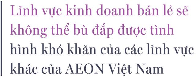 Chiến binh dày dạn AEON và những bước chân năng động trong đại dịch Covid-19 tại Việt Nam - Ảnh 7.