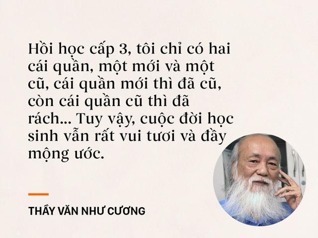 Những câu nói sống mãi trong trái tim mọi thế hệ học trò của thầy Văn Như Cương - Ảnh 1.
