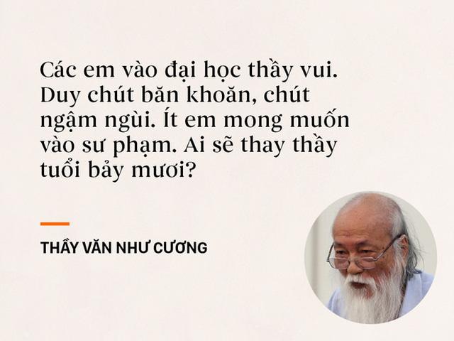 Những câu nói sống mãi trong trái tim mọi thế hệ học trò của thầy Văn Như Cương - Ảnh 2.