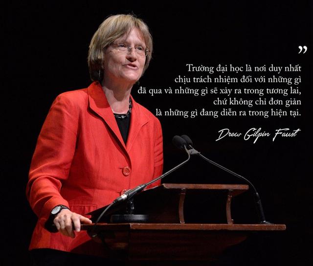 Vai trò của trường đại học được bà Drew Gilpin Faust nhấn mạnh.