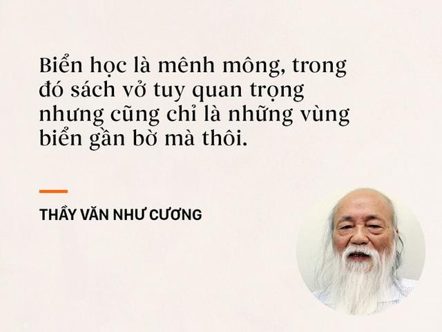 Những câu nói sống mãi trong trái tim mọi thế hệ học trò của thầy Văn Như Cương - Ảnh 4.