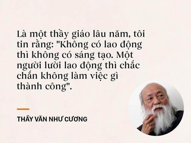 Những câu nói sống mãi trong trái tim mọi thế hệ học trò của thầy Văn Như Cương - Ảnh 8.