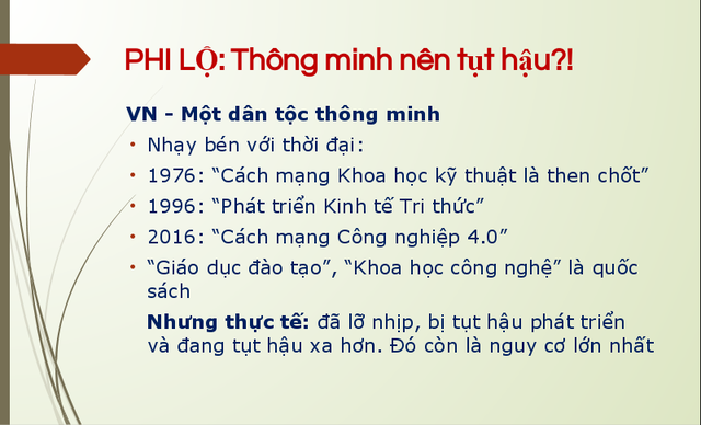 [A Tùng] Tiến sĩ Trần Đình Thiên nói về Việt Nam 4.0: Chúng ta tiếp cận mọi thứ rất nhanh nhung chỉ hô đón đầu, đón xong thì đứng lại để người khác vượt lên - Ảnh 1.