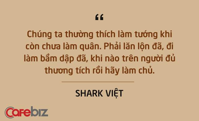 Những câu nói ấn tượng chưa từng xuất hiện trên sóng truyền hình của Shark Việt - vị cá mập khách mời nhưng cam kết rót tiền nhiều nhất Shark Tank - Ảnh 5.