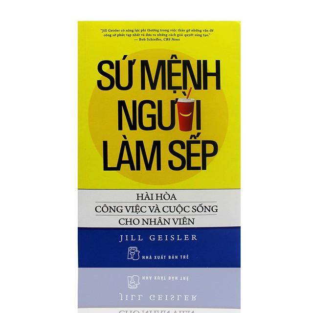 Làm sếp không giỏi chắc chắn là một thiệt thòi lớn: 5 cuốn sách giúp các boss vững tay lái, chắc tay chèo, không hoang mang khi bị lật kèo - Ảnh 2.