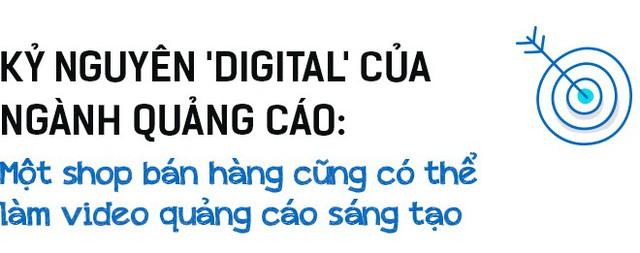 Giám đốc Sáng tạo chuỗi TVC Điện máy Xanh 'nói xấu' ngành quảng cáo: Kỷ nguyên digital hỗn loạn có nội dung điên khùng, chỉ để lôi kéo sự chú tâm - Ảnh 2.