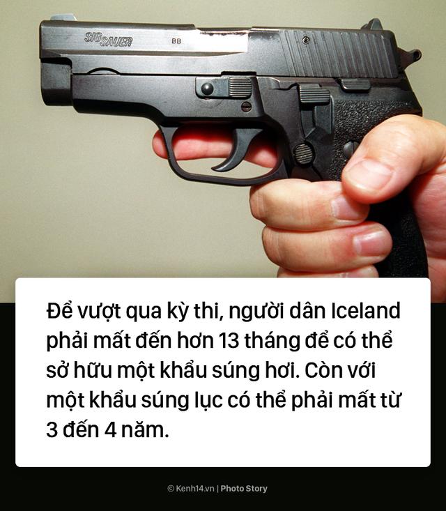 Iceland: Muốn sở hữu 1 khẩu súng bạn phải vào ngồi tù thử vài tháng - Ảnh 6.