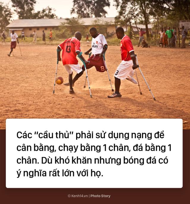 Đội bóng 1 chân tại Châu Phi chứng minh sức mạnh kinh khủng của bóng đá - Ảnh 4.