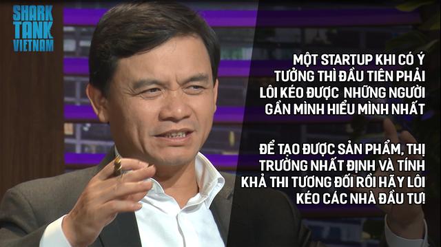 Shark Tank Việt Nam và loạt câu nói truyền cảm hứng cho bạn trẻ đang muốn khởi nghiệp - Ảnh 4.