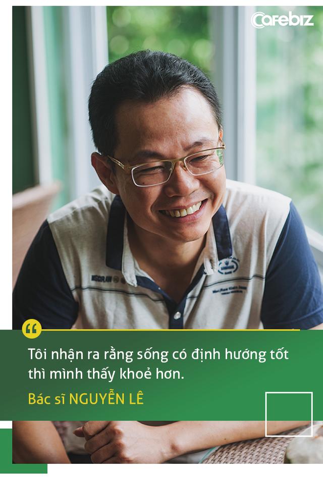 11 năm chiến đấu với ung thư gan, bác sĩ Nguyễn Lê: Nhiều người Việt sẵn sàng bỏ bạc triệu để ăn nhậu, chơi bời nhưng bảo đi khám bệnh định kỳ lại kêu không có thời gian, tốn tiền - Ảnh 8.