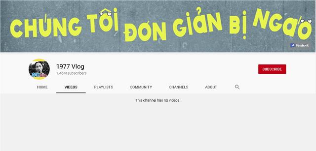 1977 Vlog bất ngờ mất toàn bộ video trên Youtube - Ảnh 1.