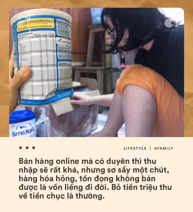 Bán hàng online và muôn nẻo tâm tư thầm kín giờ mới dám kể của hội bỉm sữa liều mình đi buôn - Ảnh 4.