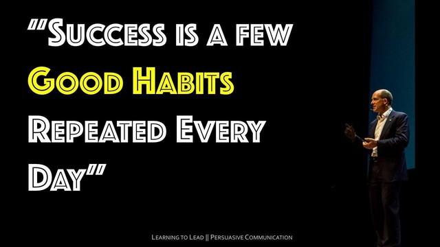 Những người thành công luôn lên kế hoạch từ ngày hôm trước: 5 thói quen nhào nặn nên người thành đạt  - Ảnh 6.