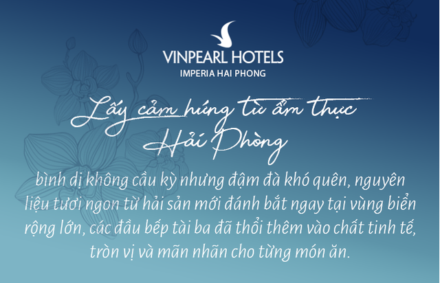 Vinpearl Hotel Imperia Hải Phòng: Viên ngọc dưới ánh mặt trời - Ảnh 12.